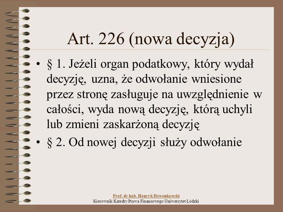 Art.226 (nowa decyzja) § 1.