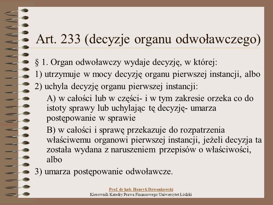 Art.233 (decyzje organu odwoławczego) § 1.