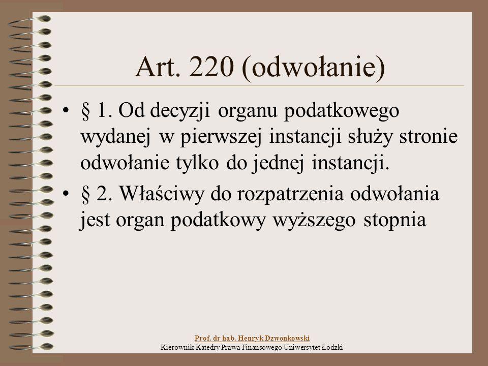 ZAŻALENIE Prof. dr hab. Henryk Dzwonkowski Kierownik Katedry Prawa Finansowego Uniwersytet Łódzki