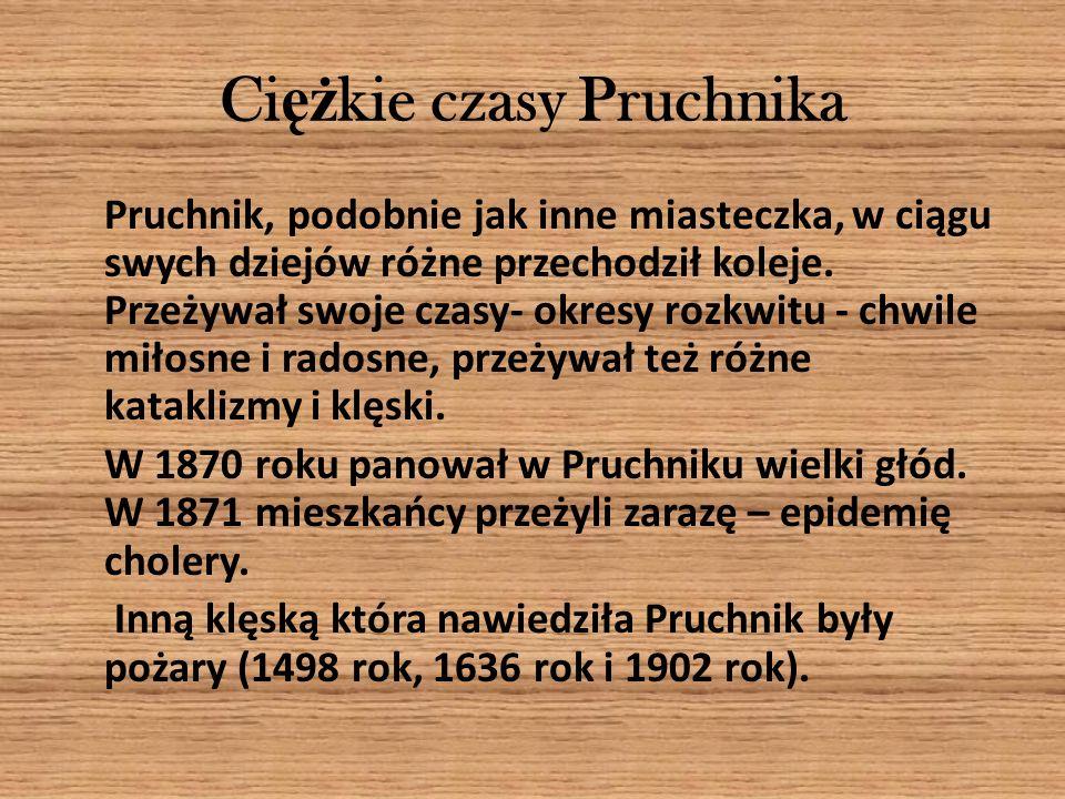 Ci ęż kie czasy Pruchnika Pruchnik, podobnie jak inne miasteczka, w ciągu swych dziejów różne przechodził koleje. Przeżywał swoje czasy- okresy rozkwi