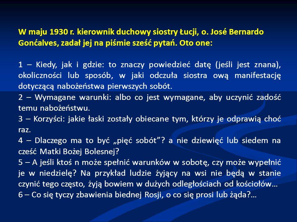 W maju 1930 r. kierownik duchowy siostry Łucji, o.
