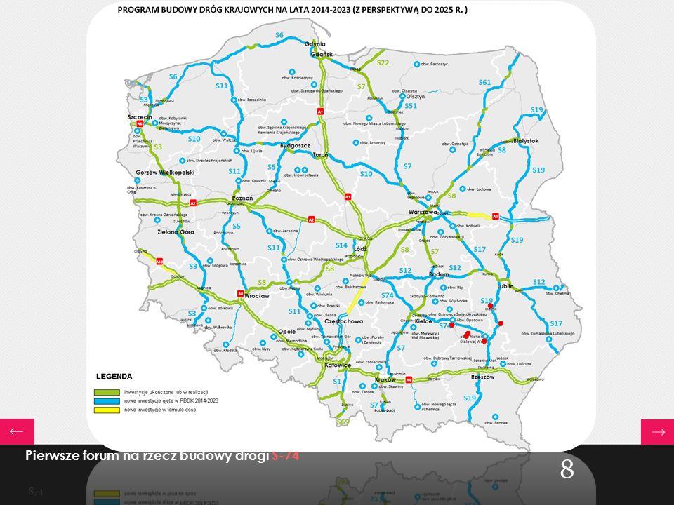 Planowany układ dróg do 2025r. a położenie specjalnych stref ekonomicznych Pierwsze forum na rzecz budowy drogi S-74 S74 8