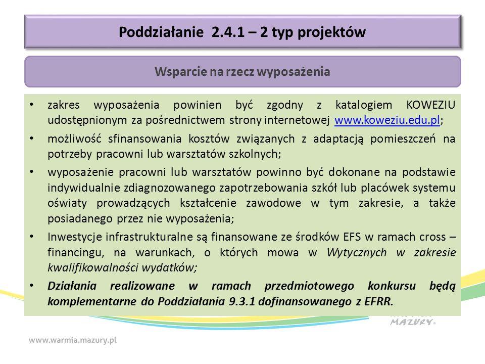 zakres wyposażenia powinien być zgodny z katalogiem KOWEZIU udostępnionym za pośrednictwem strony internetowej www.koweziu.edu.pl;www.koweziu.edu.pl m