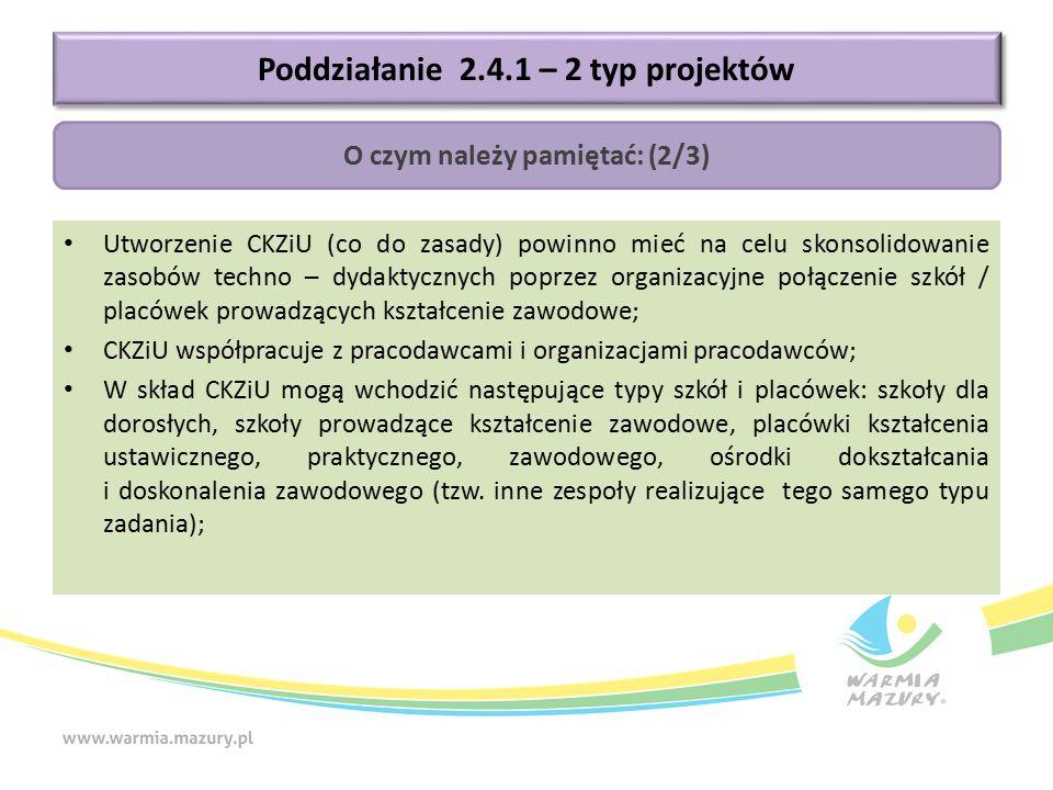 Utworzenie CKZiU (co do zasady) powinno mieć na celu skonsolidowanie zasobów techno – dydaktycznych poprzez organizacyjne połączenie szkół / placówek