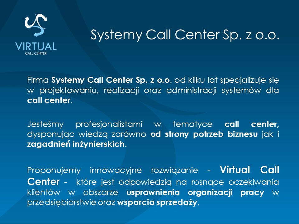 Firma Systemy Call Center Sp. z o.o.