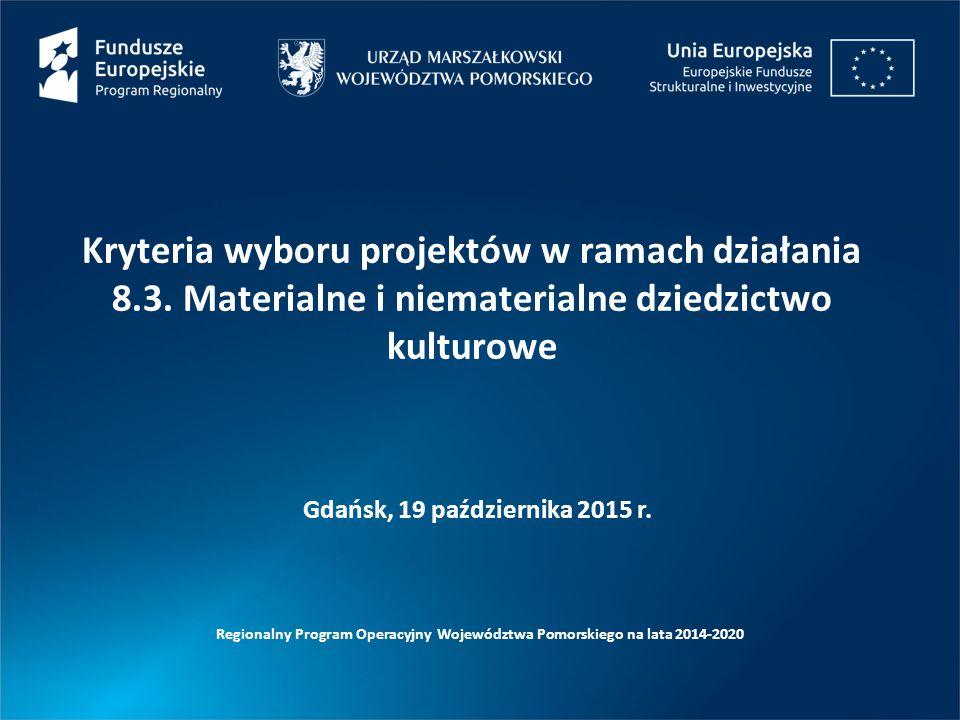Kryteria wyboru projektów w ramach działania 8.3.