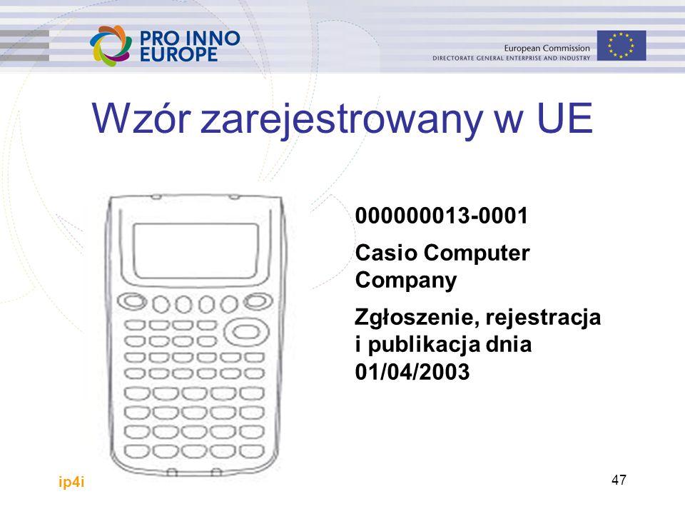 ip4inno 47 Wzór zarejestrowany w UE 000000013-0001 Casio Computer Company Zgłoszenie, rejestracja i publikacja dnia 01/04/2003