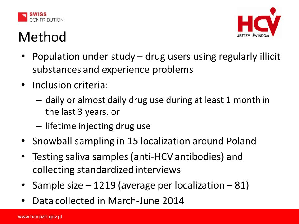 www.hcv.pzh.gov.pl HCV antibodies and injecting drug use Lifetime injecting and non- injecting drug use (numbers) HCV antibodies among IDUs and non IDUs (percentages) Statistically significant p 0,01 General population - about 1%