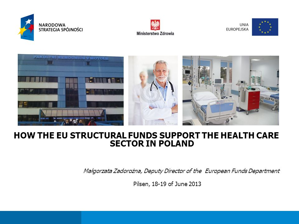 Fundusze strukturalne dla sektora ochrony zdrowia w perspektywie finansowej 2007-2013 Extension and modernisation of trans-regional health care institutions Purchase of diagnostic and therapeutic medical devices Purchase of medical imaging equipment Approx 70 projects will be implemented under Measure 12.2; Total value of ERDF contribution is 200 million Eur; About 55 health care institutions will receive support, i.e.