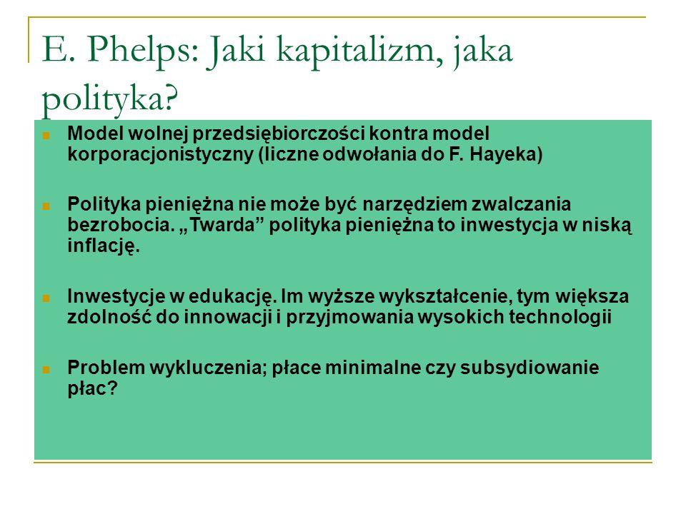 E. Phelps: Jaki kapitalizm, jaka polityka.
