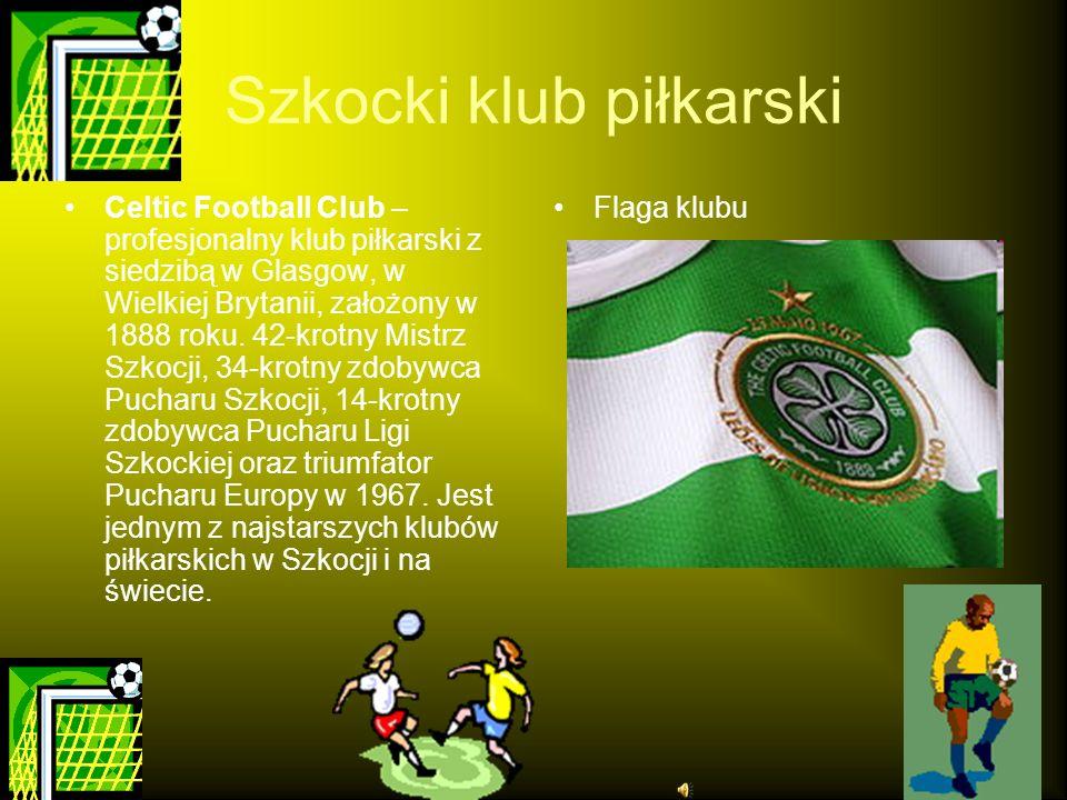 Szkocki klub piłkarski Celtic Football Club – profesjonalny klub piłkarski z siedzibą w Glasgow, w Wielkiej Brytanii, założony w 1888 roku. 42-krotny