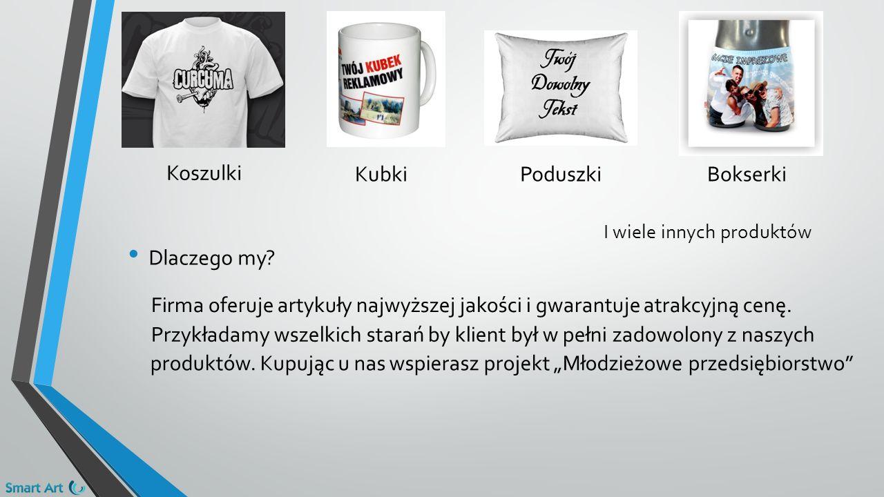 Koszulki KubkiPoduszkiBokserki I wiele innych produktów Firma oferuje artykuły najwyższej jakości i gwarantuje atrakcyjną cenę.