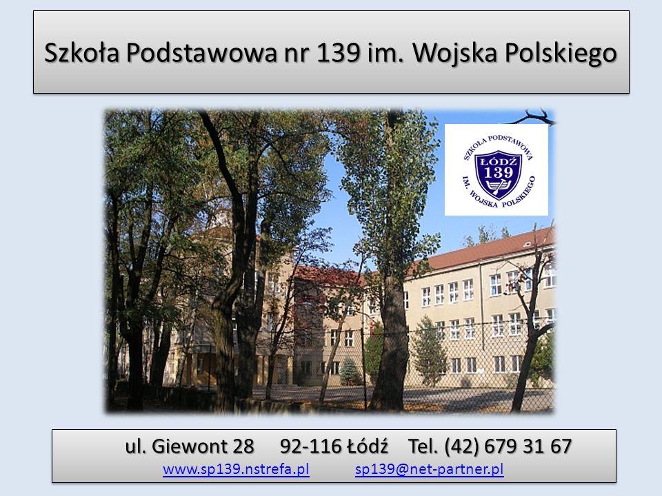 Szkoła Podstawowa nr 139 im. Wojska Polskiego ul.