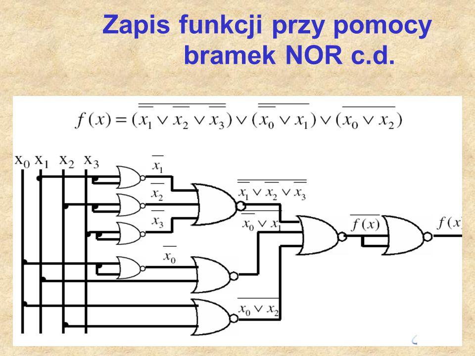 Zapis funkcji przy pomocy bramek NOR c.d.