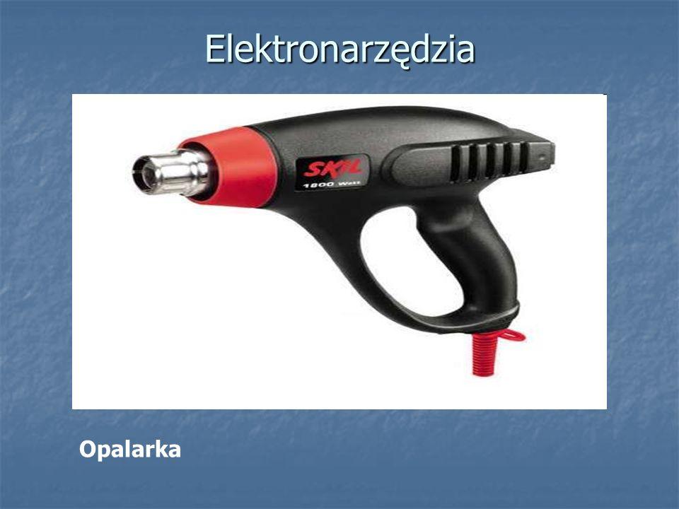 Elektronarzędzia Opalarka