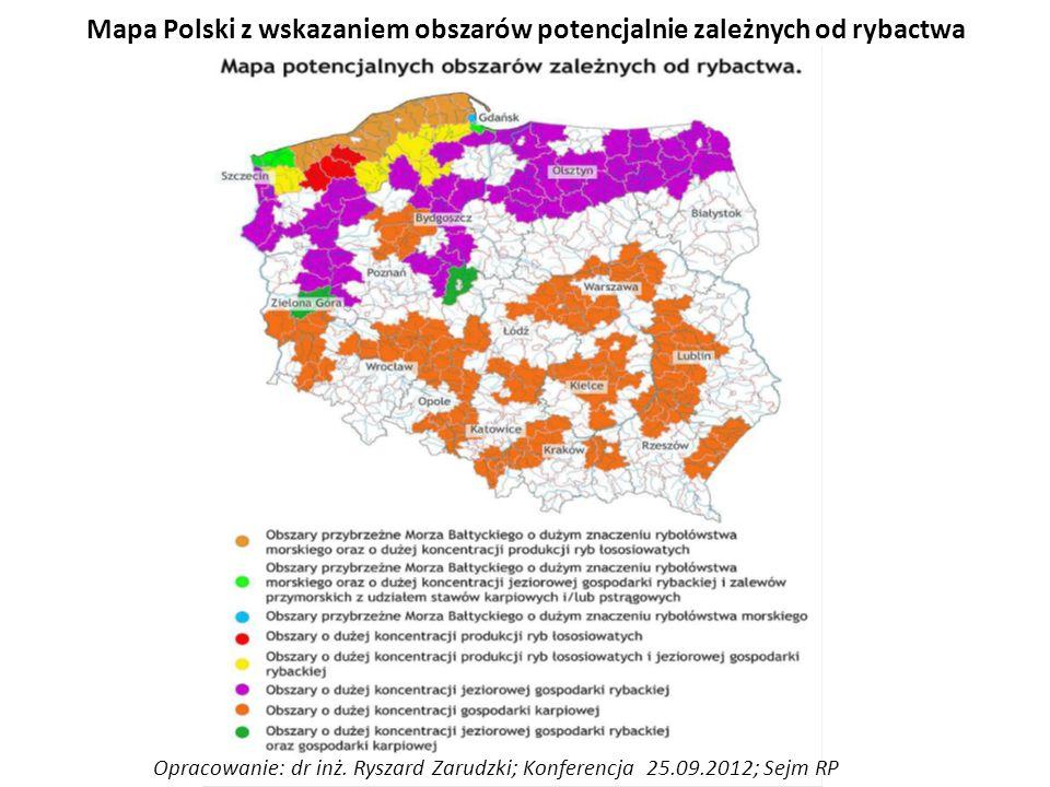 Mapa Polski z wskazaniem obszarów potencjalnie zależnych od rybactwa Opracowanie: dr inż.