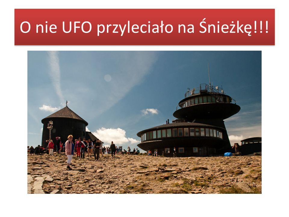 O nie UFO przyleciało na Śnieżkę!!!