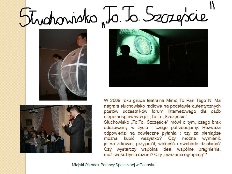 W 2009 roku grupa teatralna Mimo To Pan Tego Ni Ma nagrała słuchowisko radiowe na podstawie autentycznych postów uczestników forum internetowego dla o
