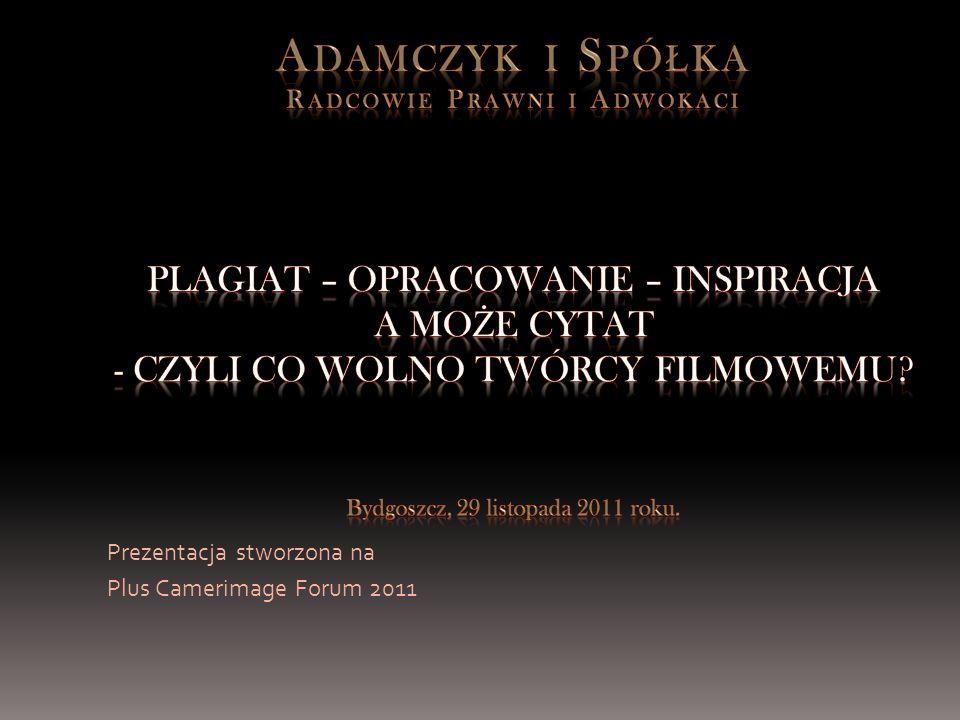 Prezentacja stworzona na Plus Camerimage Forum 2011