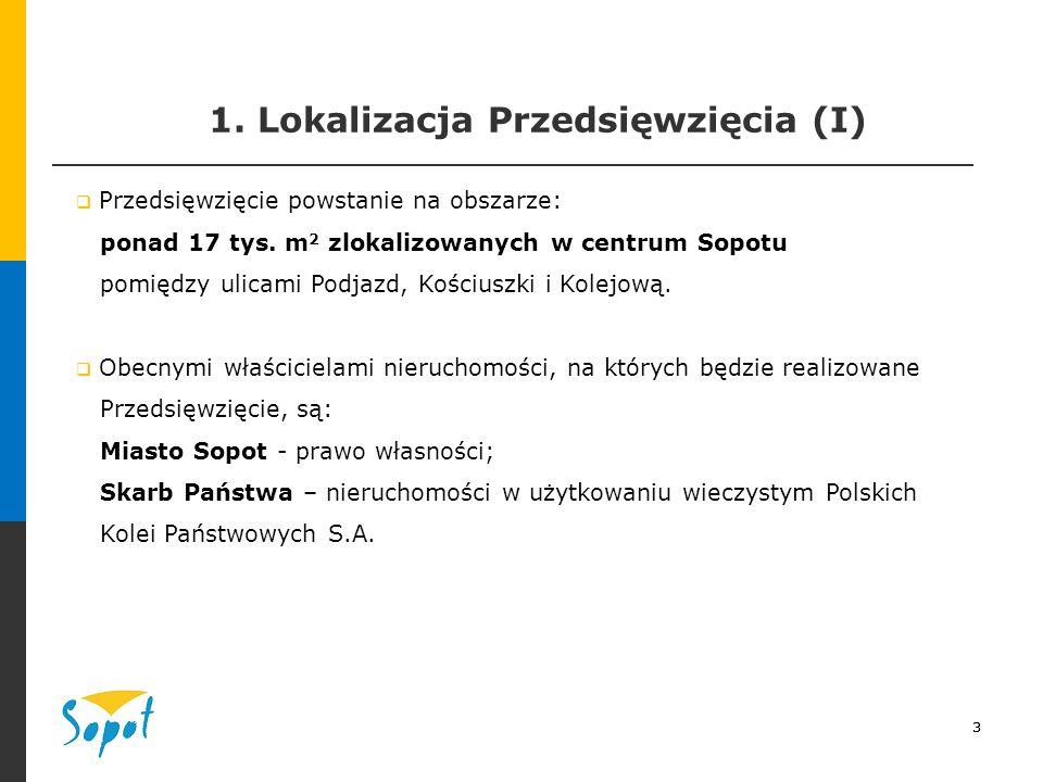3 1. Lokalizacja Przedsięwzięcia (I) 3  Przedsięwzięcie powstanie na obszarze: ponad 17 tys.