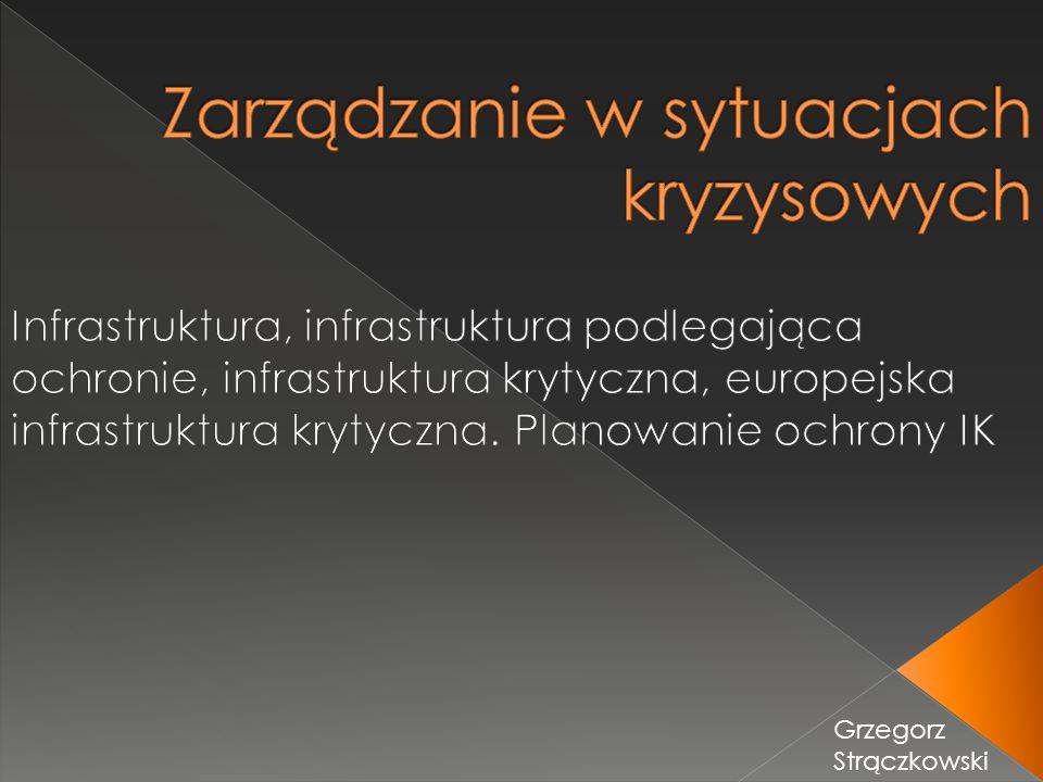 Lektura Infrastruktura krytyczna Encyklopedia PWN OCHRONA INFRASTRUKTURY KRYTYCZNEJ dr inż.