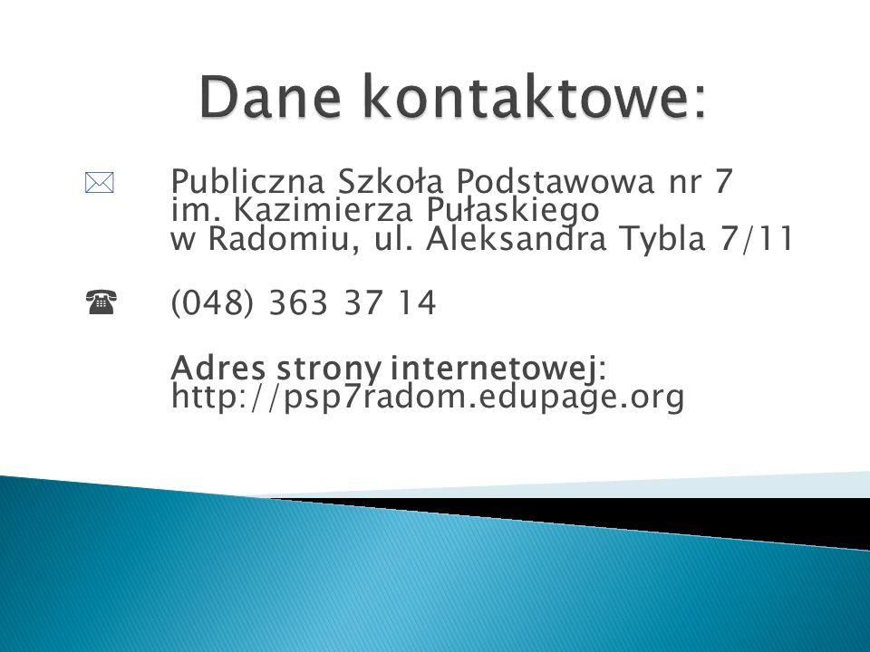  Publiczna Szkoła Podstawowa nr 7 im. Kazimierza Pułaskiego w Radomiu, ul.