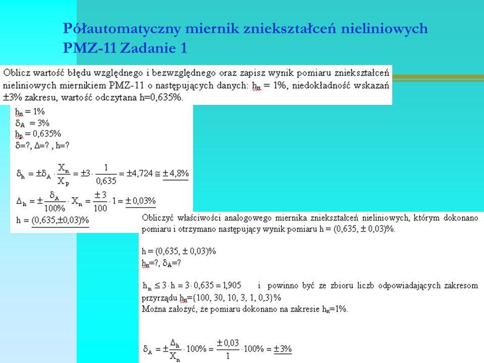 Półautomatyczny miernik zniekształceń nieliniowych PMZ-11 Zadanie 1