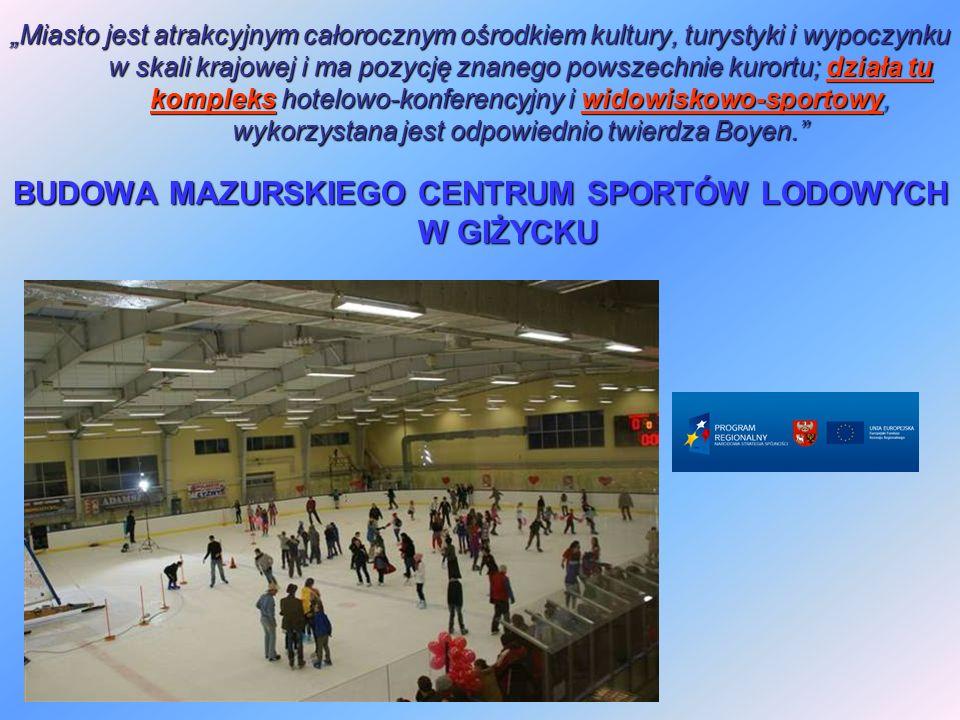 W ramach Mazurskiego Centrum Sportów Lodowych powstała hala lodowiskowa o powierzchni użytkowej 3483 m2 z płytą o wymiarach 30 m x 60 m, stałą widownią na 280 miejsc siedzących i zapleczem.