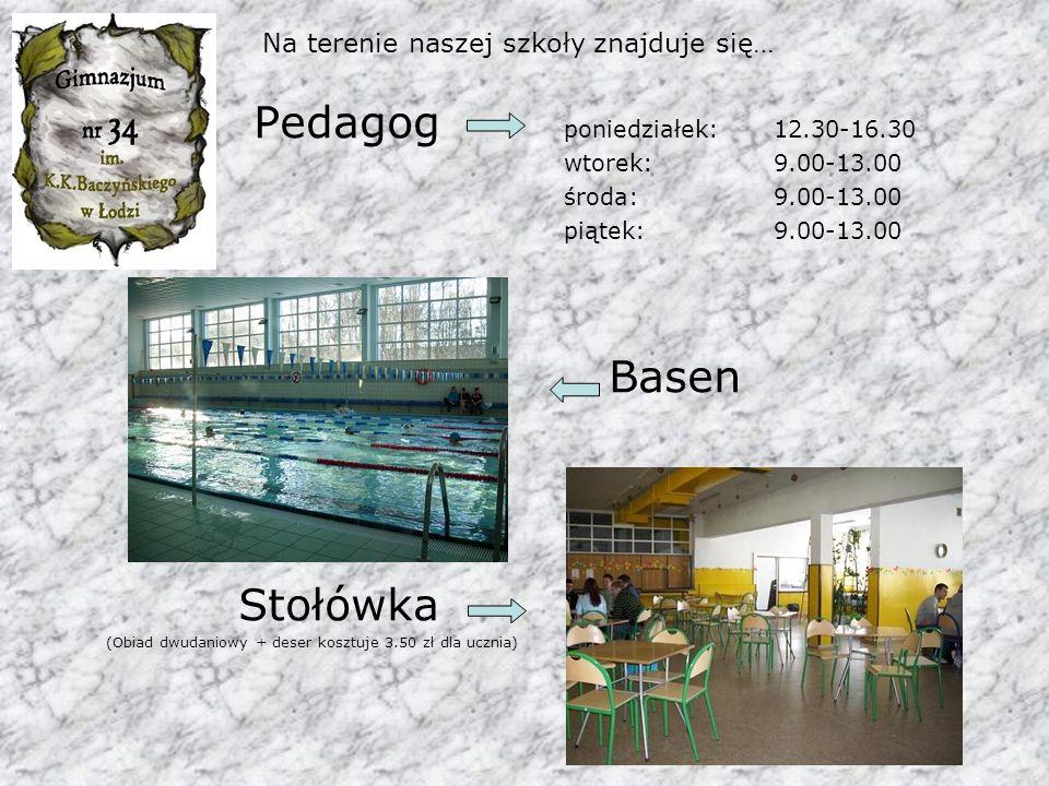 Na terenie naszej szkoły znajduje się… Pedagog poniedziałek: 12.30-16.30 wtorek: 9.00-13.00 środa: 9.00-13.00 piątek: 9.00-13.00 Basen Stołówka (Obiad dwudaniowy + deser kosztuje 3.50 zł dla ucznia)