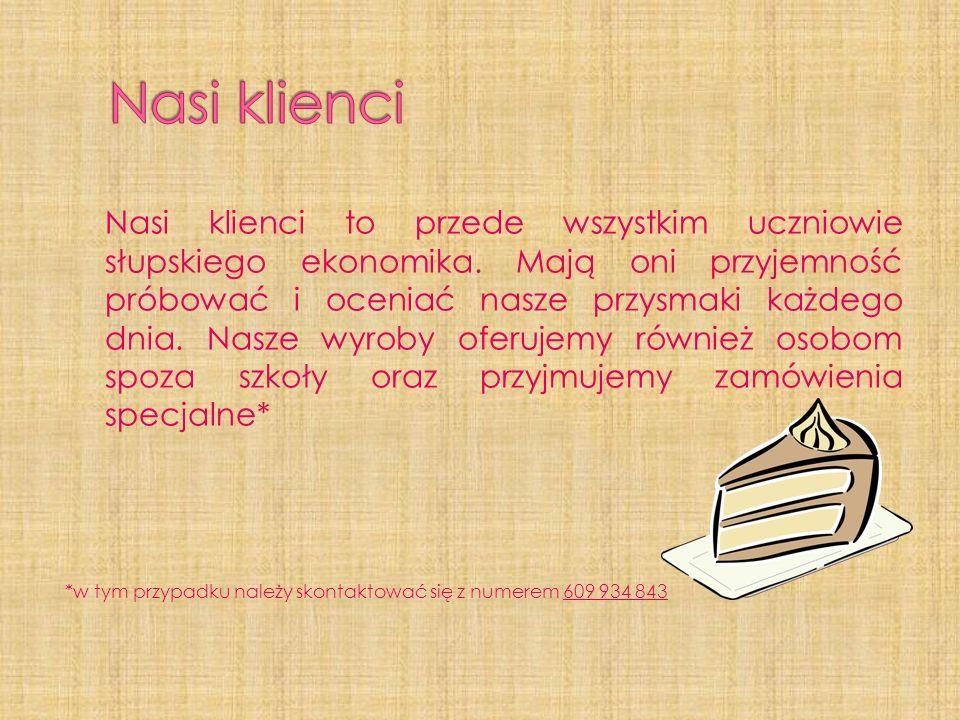 Nasi klienci to przede wszystkim uczniowie słupskiego ekonomika.