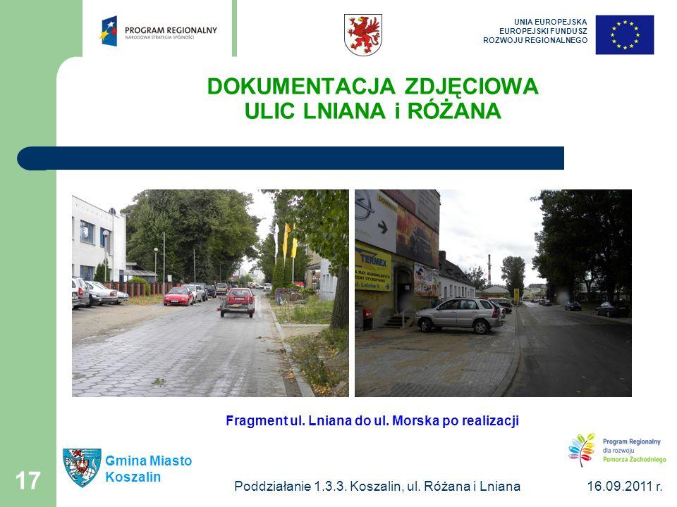 Poddziałanie 1.3.3. Koszalin, ul.