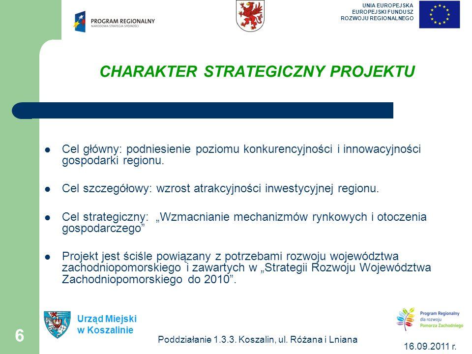 Poddziałanie 1.3.3. Koszalin, ul. Różana i Lniana 16.09.2011 r.