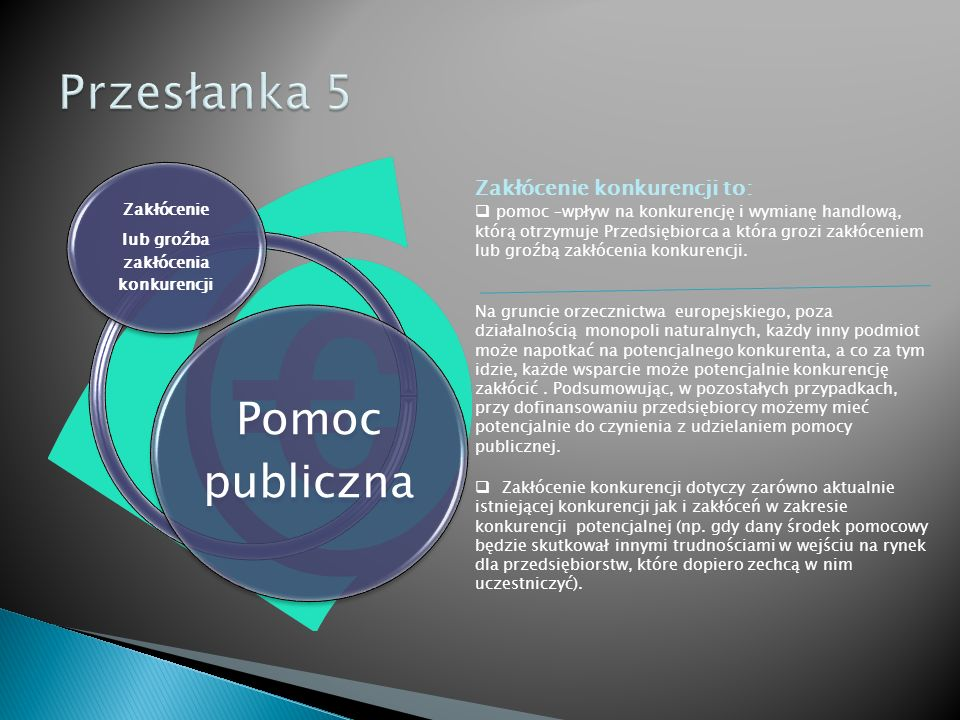 Pomoc publiczna Selektywność Selektywność:  uprzywilejowanie określonego przedsiębiorstwa np.