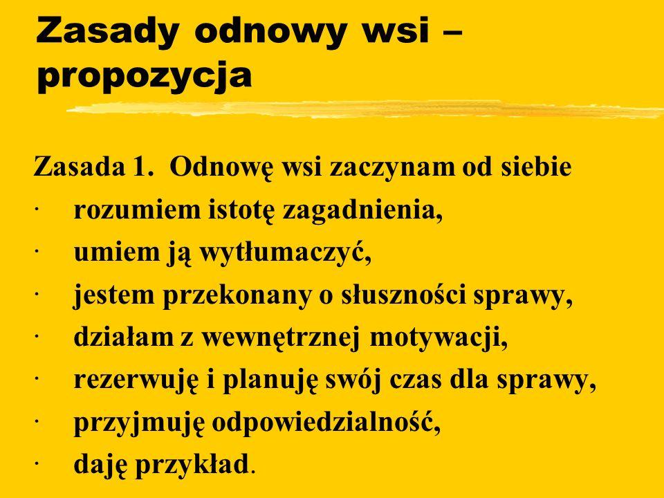Zasady odnowy wsi – propozycja zZasada 1.