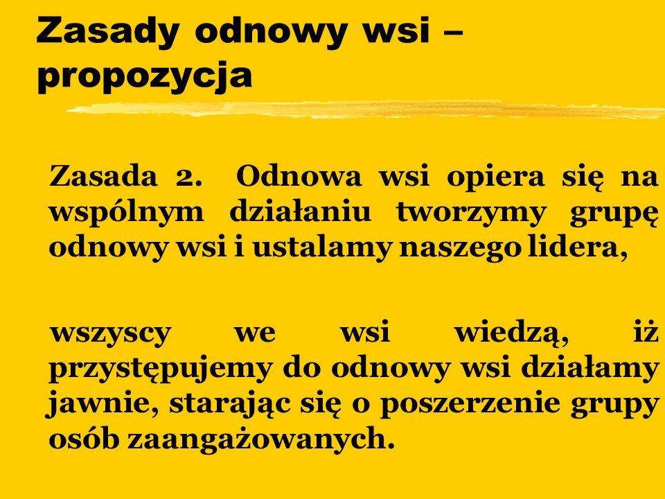 Zasady odnowy wsi – propozycja zZasada 2.