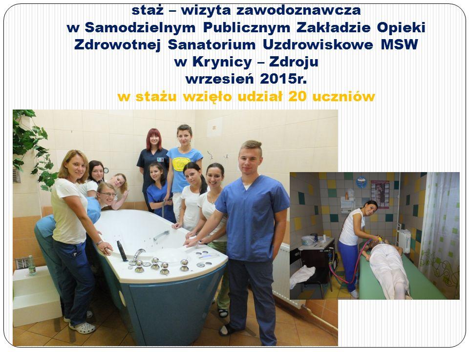 staż – wizyta zawodoznawcza w Samodzielnym Publicznym Zakładzie Opieki Zdrowotnej Sanatorium Uzdrowiskowe MSW w Krynicy – Zdroju wrzesień 2015r.