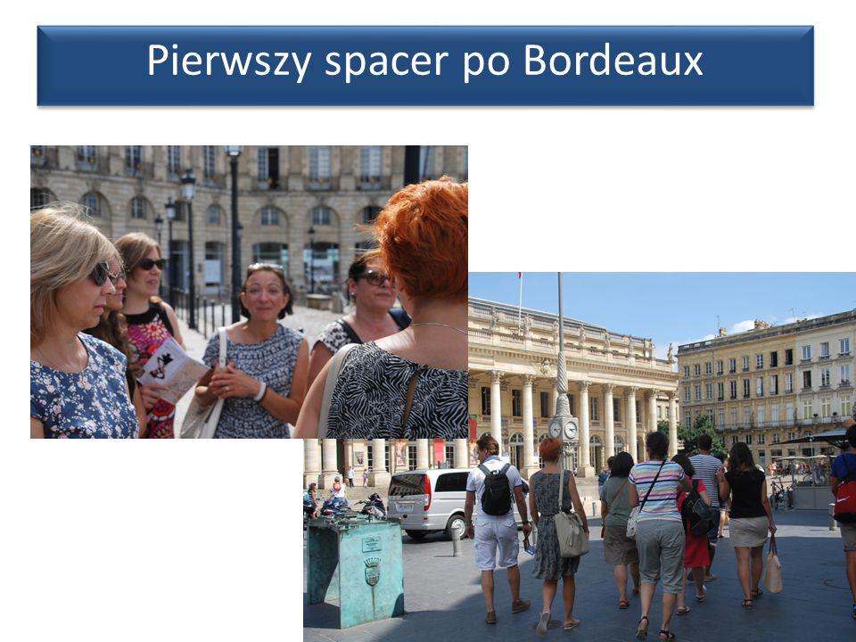 Pierwszy spacer po Bordeaux