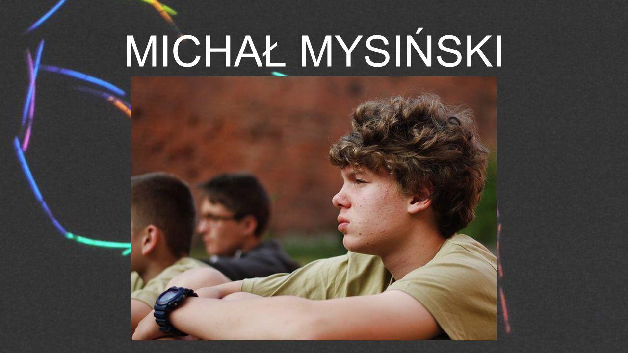MICHAŁ MYSIŃSKI