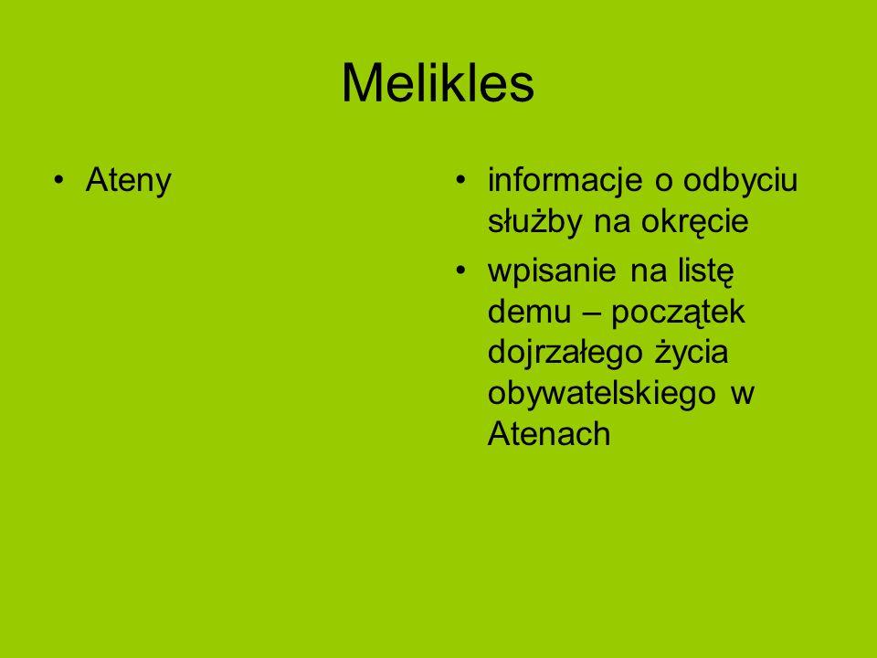 Melikles Atenyinformacje o odbyciu służby na okręcie wpisanie na listę demu – początek dojrzałego życia obywatelskiego w Atenach