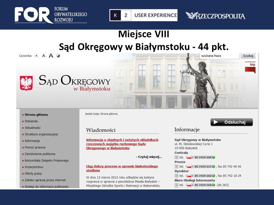 Miejsce VIII Sąd Okręgowy w Białymstoku - 44 pkt.