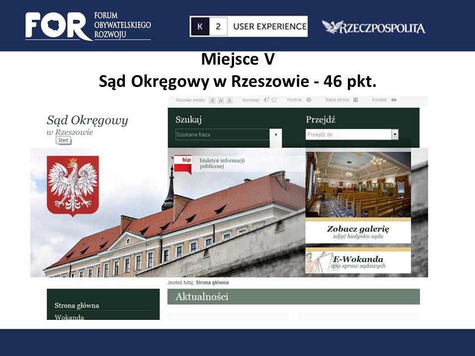 Miejsce V Sąd Okręgowy w Rzeszowie - 46 pkt.