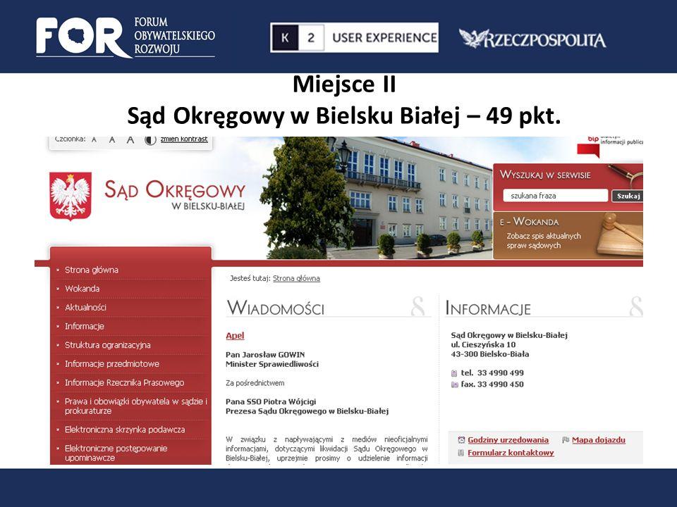 Miejsce II Sąd Okręgowy w Bielsku Białej – 49 pkt.