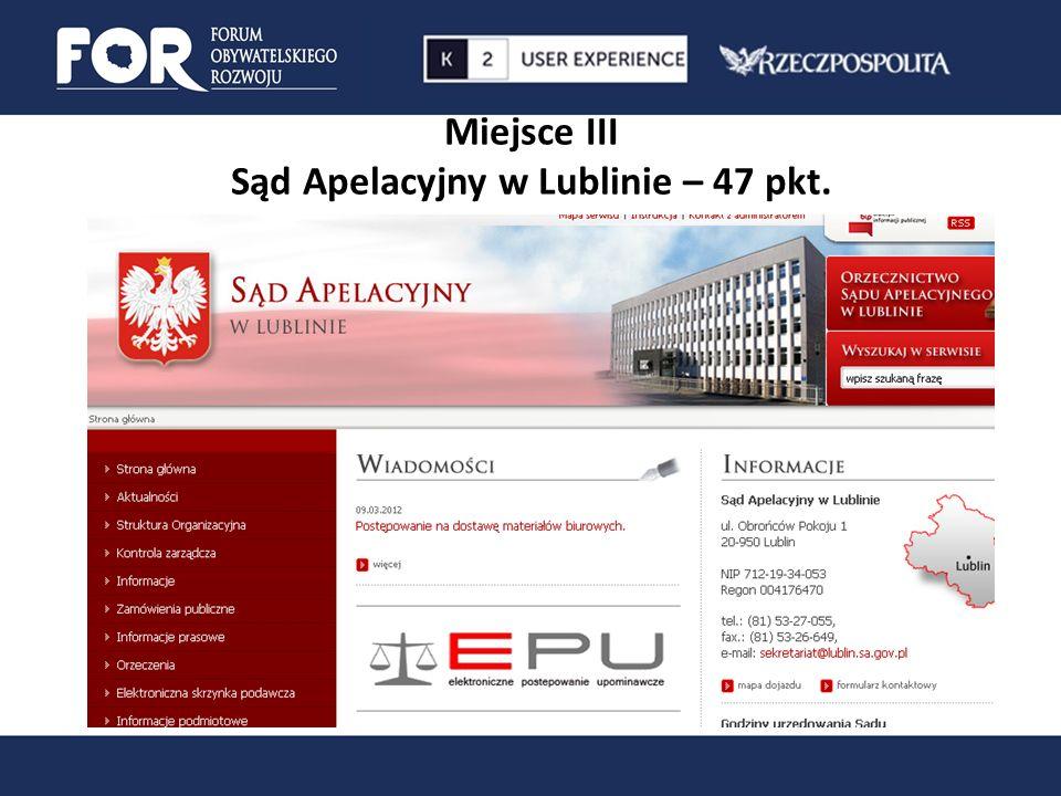 Miejsce III Sąd Apelacyjny w Lublinie – 47 pkt.