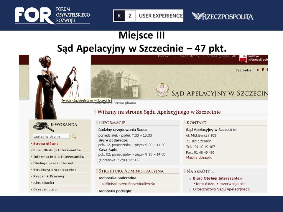 Miejsce III Sąd Apelacyjny w Szczecinie – 47 pkt.