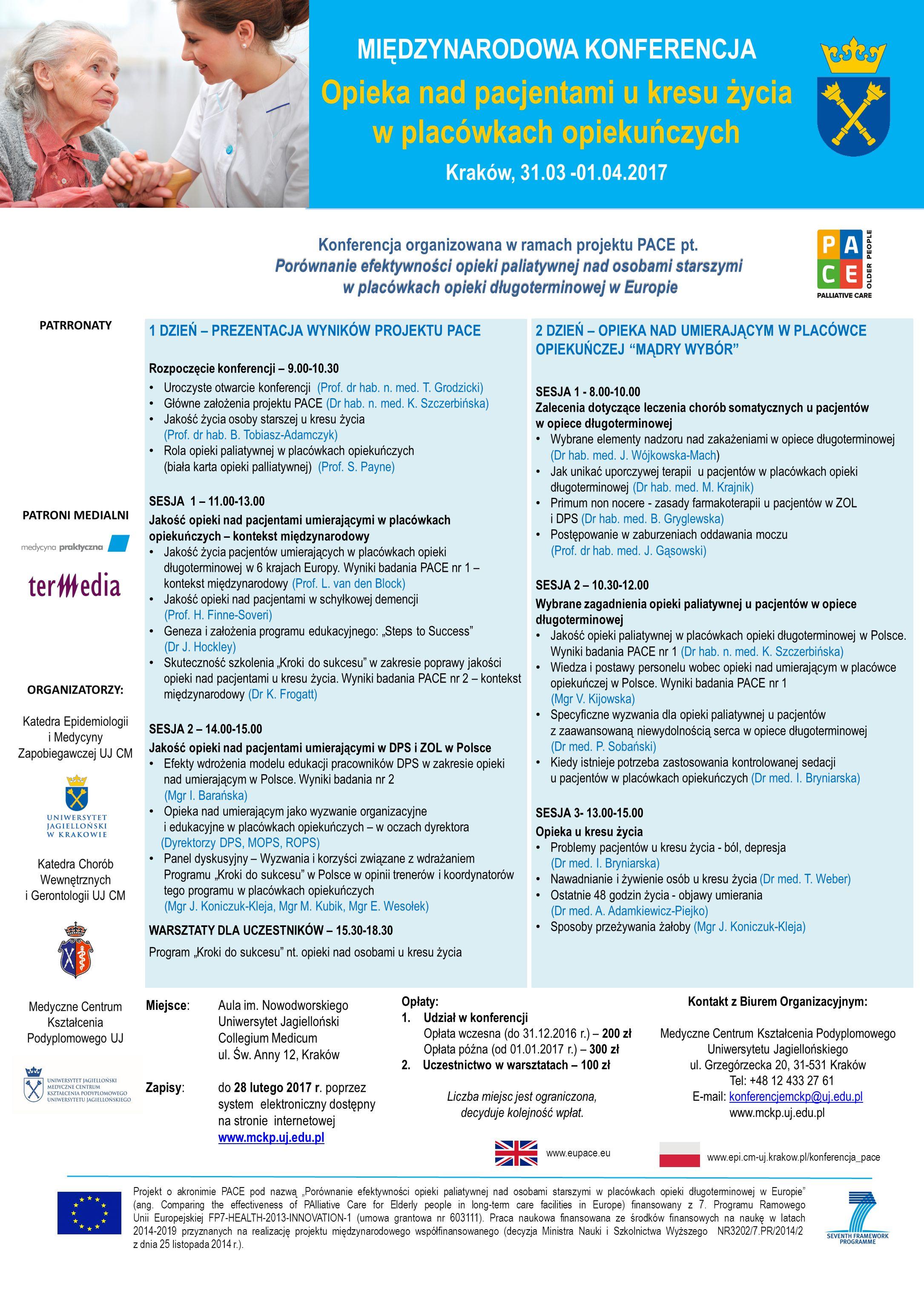 Porównanie efektywności opieki paliatywnej nad osobami starszymi Konferencja organizowana w ramach projektu PACE pt.