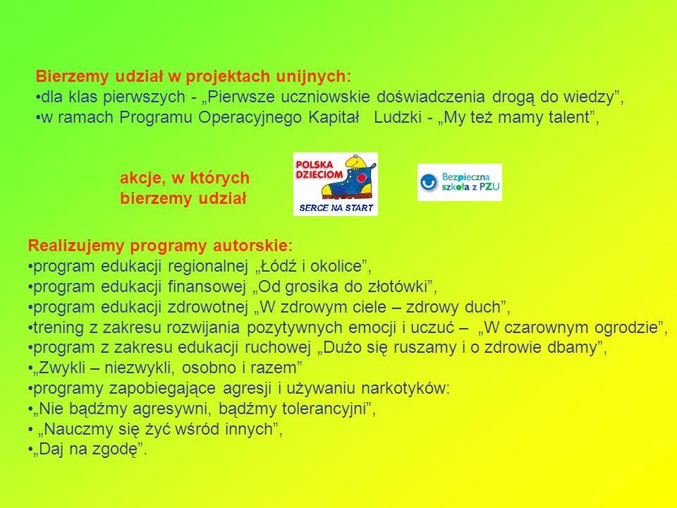 """Realizujemy programy autorskie: program edukacji regionalnej """"Łódź i okolice , program edukacji finansowej """"Od grosika do złotówki , program edukacji zdrowotnej """"W zdrowym ciele – zdrowy duch , trening z zakresu rozwijania pozytywnych emocji i uczuć – """"W czarownym ogrodzie , program z zakresu edukacji ruchowej """"Dużo się ruszamy i o zdrowie dbamy , """"Zwykli – niezwykli, osobno i razem programy zapobiegające agresji i używaniu narkotyków: """"Nie bądźmy agresywni, bądźmy tolerancyjni , """"Nauczmy się żyć wśród innych , """"Daj na zgodę ."""