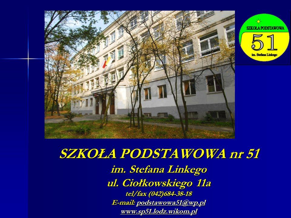 SZKOŁA PODSTAWOWA nr 51 im. Stefana Linkego ul.