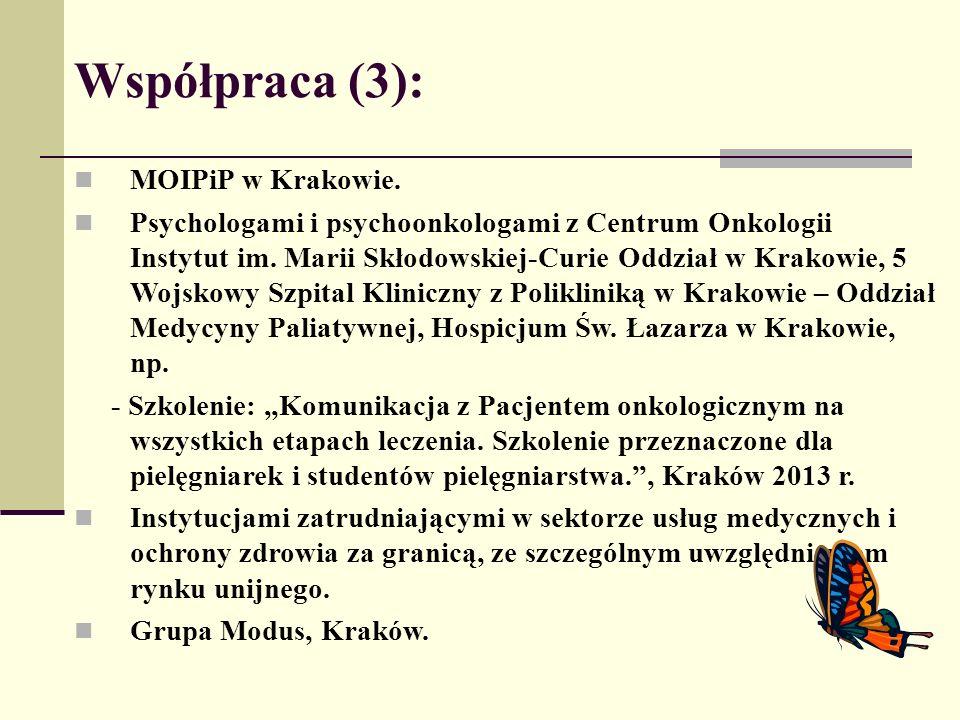 Współpraca (3): MOIPiP w Krakowie. Psychologami i psychoonkologami z Centrum Onkologii Instytut im. Marii Skłodowskiej-Curie Oddział w Krakowie, 5 Woj
