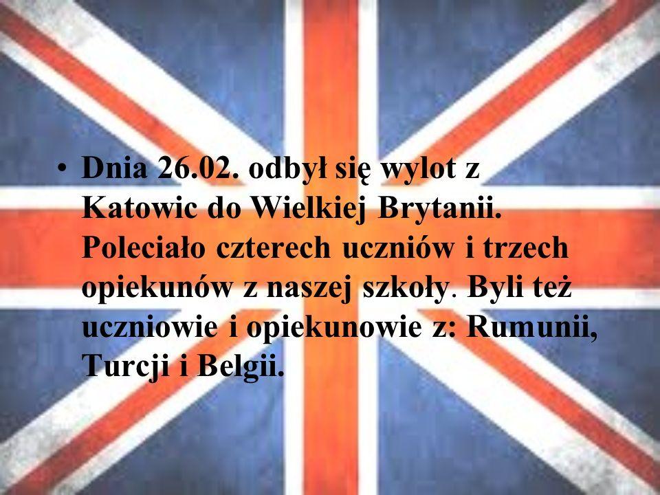 Dnia 26.02. odbył się wylot z Katowic do Wielkiej Brytanii.