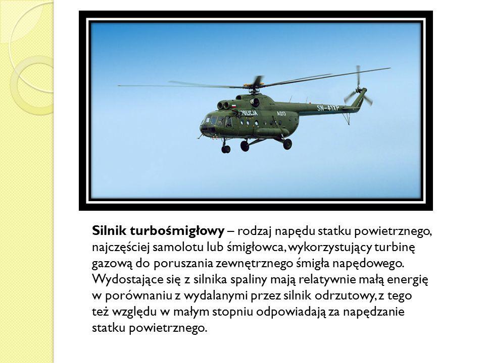 Silnik turbośmigłowy – rodzaj napędu statku powietrznego, najczęściej samolotu lub śmigłowca, wykorzystujący turbinę gazową do poruszania zewnętrznego